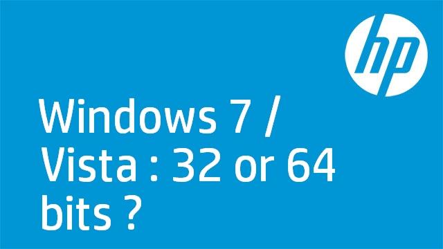 Windows 7 / Vista : 32 or 64 bits ?
