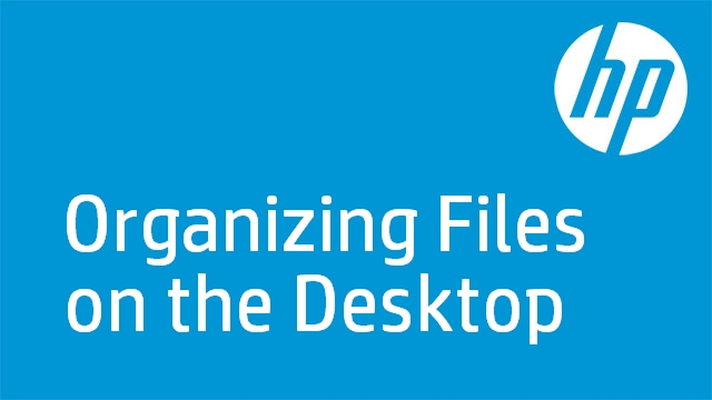Organizing Files on the Desktop