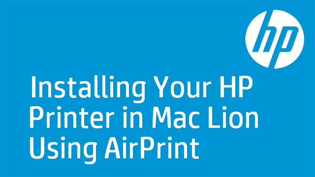 Installing Your HP Printer in Mac Lion Using AirPrint