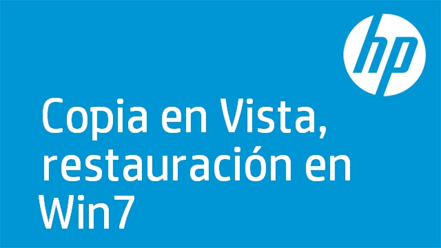 Copia en Vista, restauración en Win7