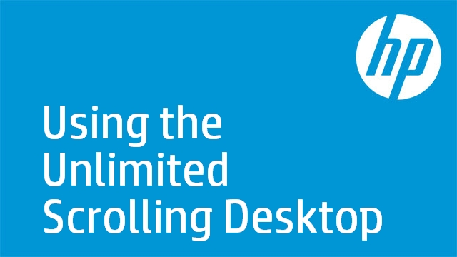 Using the Unlimited Scrolling Desktop