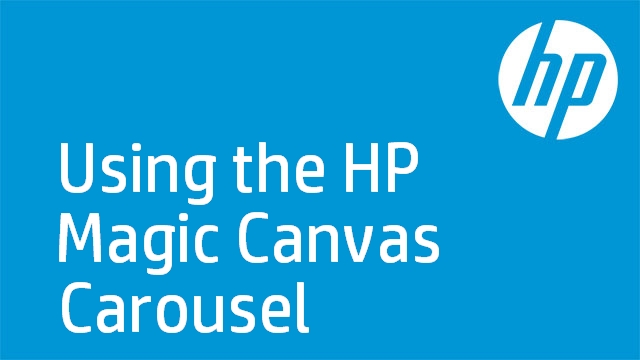 Using the HP Magic Canvas Carousel