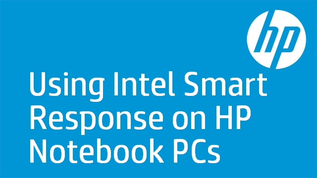 Using Intel Smart Response on HP Notebook PCs