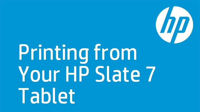 Printing from Your HP Slate 7 Tablet