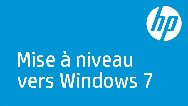 Mise à niveau vers Windows 7
