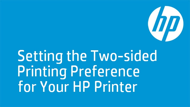Setting the Two-sided Printing Preference for Your HP Printer