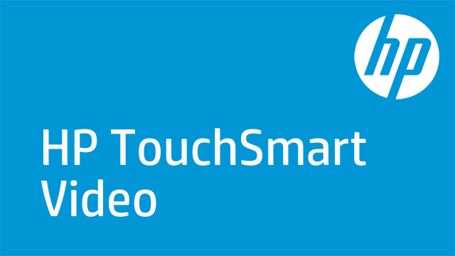 HP TouchSmart Video
