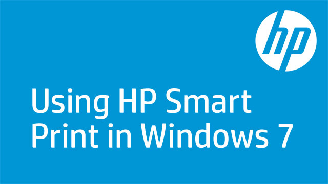 Using HP Smart Print in Windows 7