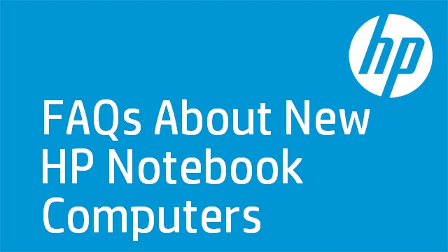 FAQs About New HP Notebook Computers