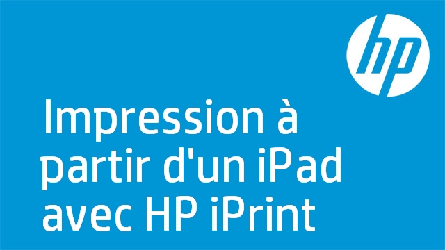 Impression à partir d'un iPad avec HP iPrint