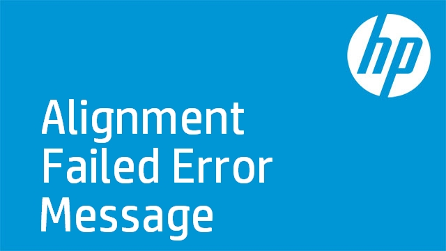 Alignment Failed Error Message - HP Officejet J6400