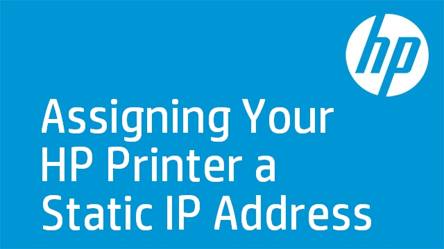 Assigning Your HP Printer a Static IP Address