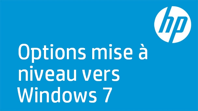 Options mise à niveau vers Windows 7