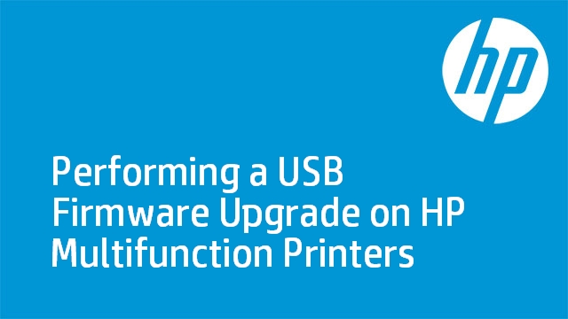 Performing a USB Firmware Upgrade on HP Multifunction Printers