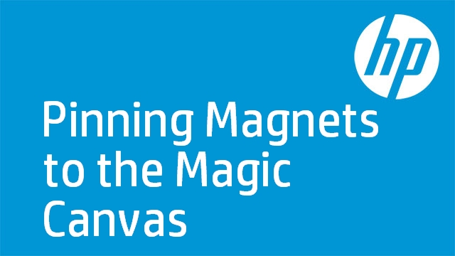 Pinning Magnets to the Magic Canvas - HP TouchSmart 4.0