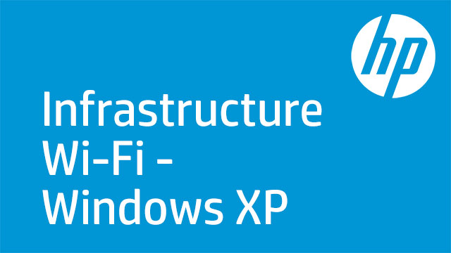 Infrastructure Wi-Fi - Windows XP