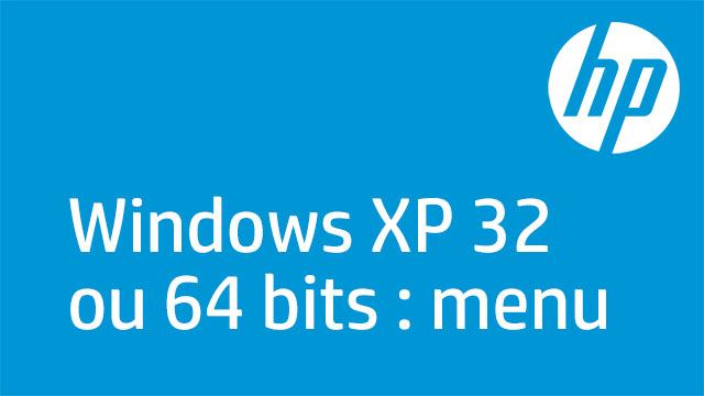Windows XP 32 ou 64 bits : menu
