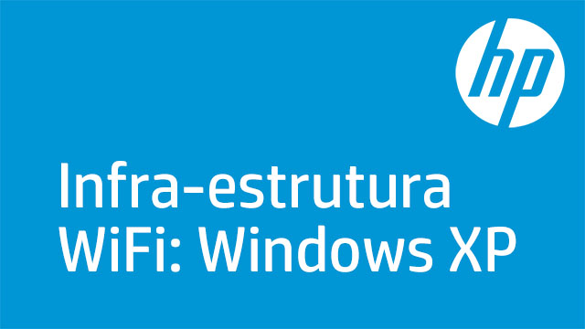 Infra-estrutura WiFi: Windows XP