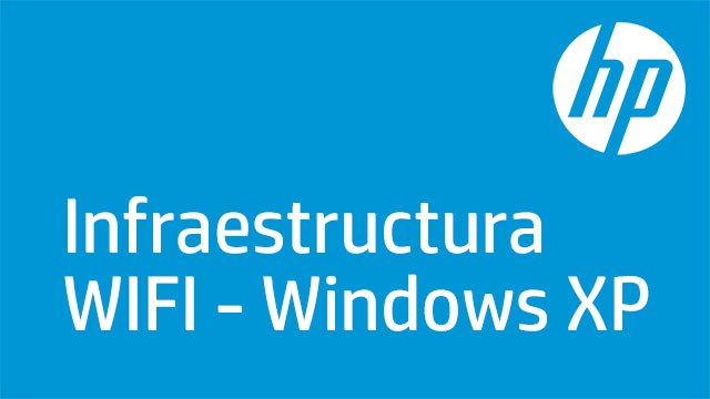 Infraestructura WIFI - Windows XP