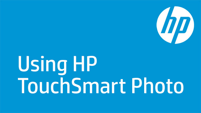 Using HP TouchSmart Photo