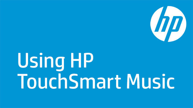 Using HP TouchSmart Music