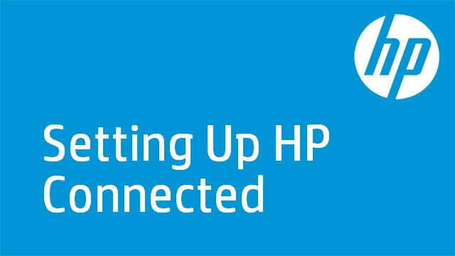 Setting Up HP Connected – HP Envy 100 e-All-in-One Printer