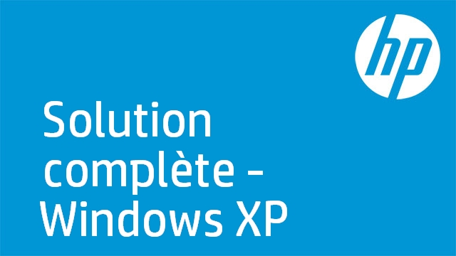 Solution complète - Windows XP