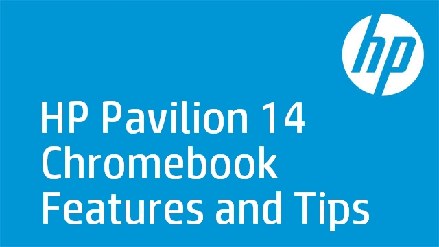 HP Pavilion 14 Chromebook Features and Tips