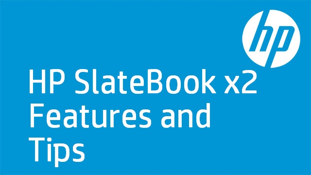 HP SlateBook x2 Features and Tips