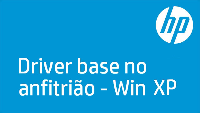 Driver base no anfitrião - Win XP