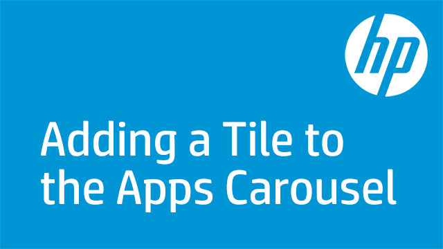 Adding a Tile to the Apps Carousel