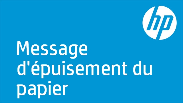 Message d'épuisement du papier (HP Officejet série 6300)
