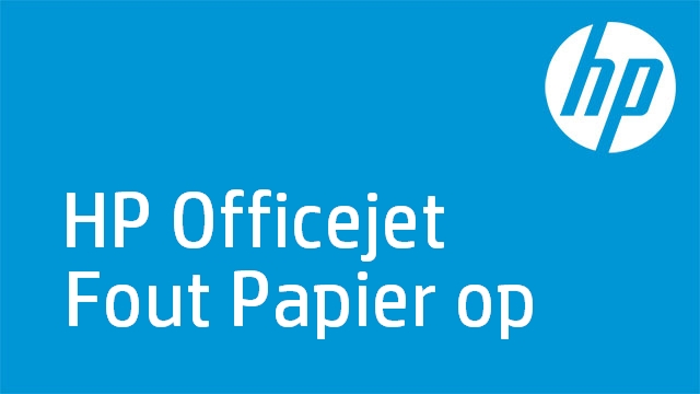 HP Officejet Fout Papier op