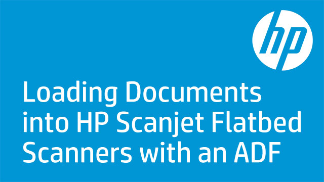Loading Documents into HP Scanjet Flatbed Scanners with an ADF