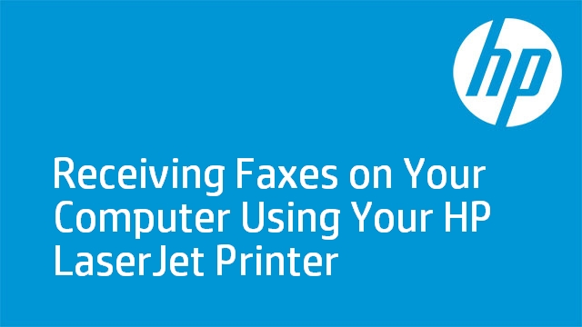 Receiving Faxes on Your Computer Using Your HP LaserJet Printer
