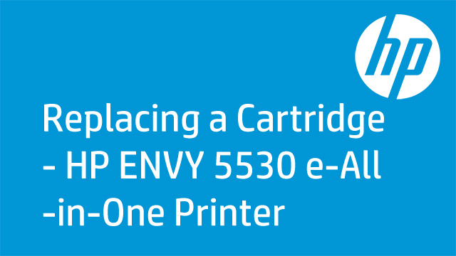Replacing a Cartridge - HP ENVY 5530 e-All-in-One Prin