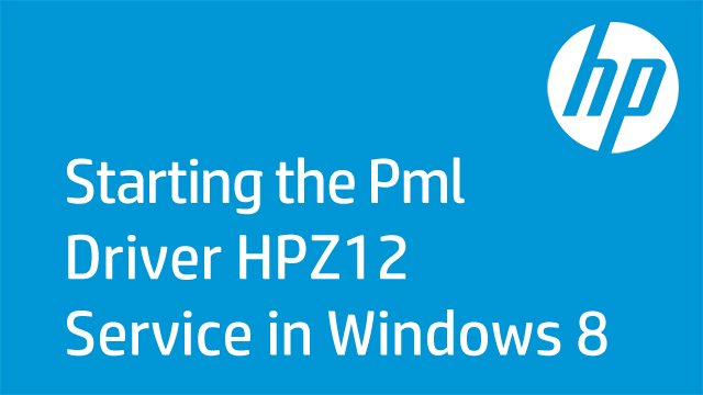 Starting the Pml Driver HPZ12 Service in Windows 8