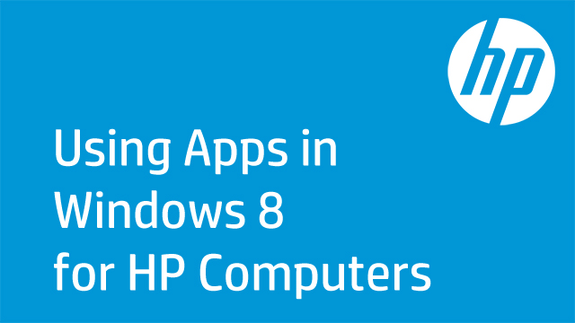 Using Apps in Windows 8 for HP Computers