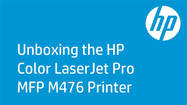 Unboxing the HP Color LaserJet Pro MFP M476 Printer