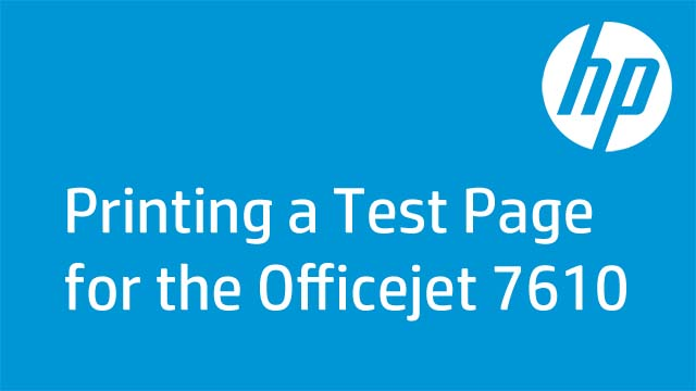 Printing a Test Page for the Officejet 7610