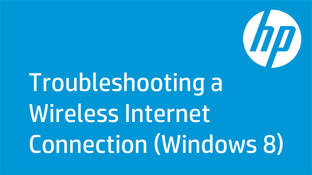 Troubleshooting Wireless Internet Connection (Windows 8)