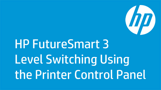 HP FutureSmart 3 Level Switching Using a 4-line Printer Control Panel