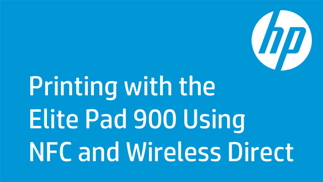 Printing with the Elite Pad 900 Using NFC and Wireless Directreless_Direct
