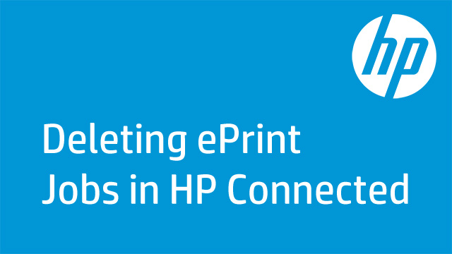 Deleting ePrint Jobs in HP Connected