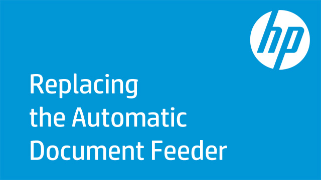 Replacing the Automatic Document Feeder