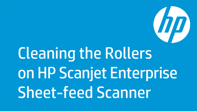 Cleaning the Rollers on HP Scanjet Enterprise Sheet-feed Scanners