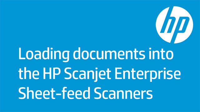 Loading documents into the HP Scanjet Enterprise Sheet-feed Scanners