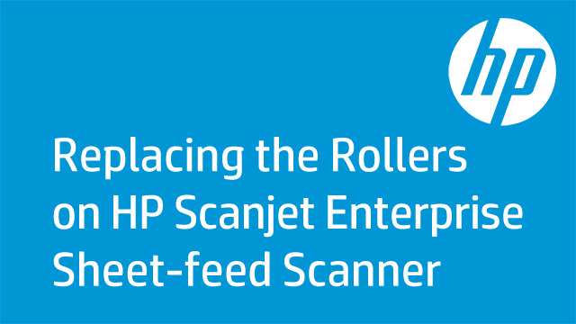 Replacing the Rollers on HP Scanjet Enterprise Sheet-feed Scanner