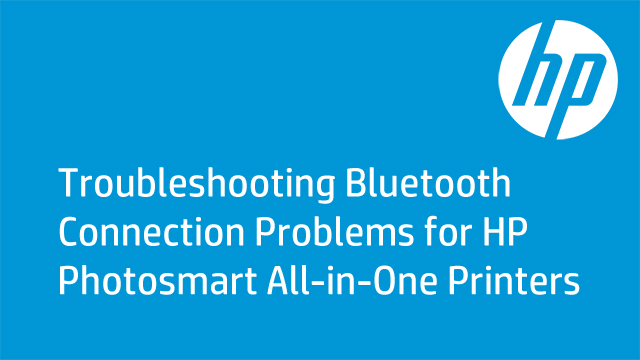 Troubleshooting Bluetooth Connection Problems for HP Photosmart All-in-One Printers