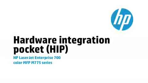 8 - Hardware Integration Pocket (HIP)